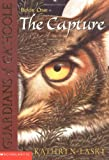 The Capture (Guardians of Gahoole, Book 1)