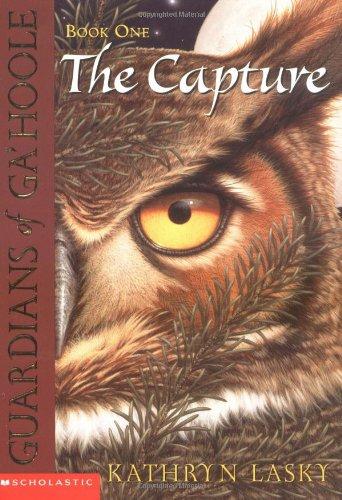 The Capture (Guardians of Ga'hoole, Book 1) PDF