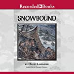 Snowbound: The Tragic Story of the Donner Party | David Lavender