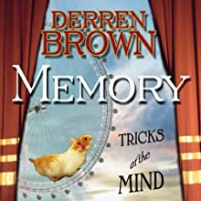 Memory: Tricks of the Mind (       ABRIDGED) by Derren Brown Narrated by Derren Brown