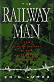 img - for Railway Man: A POW's Searing Account of War, Brutality and Forgiveness book / textbook / text book