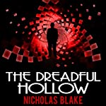 The Dreadful Hollow: Nigel Strangeways, Book 10 (       UNABRIDGED) by Nicholas Blake Narrated by Kris Dyer