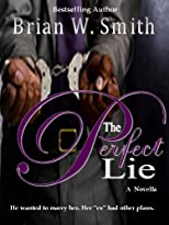 The Perfect Lie - a novella