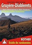 echange, troc Daniel Anker / Ralph Schnegg - Gruyere - Diablerets : Alpes Fribourgeoises et Alpes Vaudoises.Les 50 plus belles randonnées pédestres.
