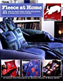 img - for Fleece at Home: 21 Easy-to-Make Fleece Throws and Pillows to Soften your Surroundings book / textbook / text book