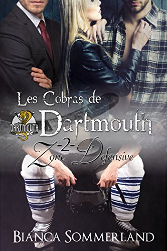 Zone Défensive: Les Cobras de Dartmouth T2