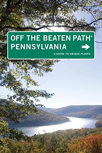 Book Cover: Pennsylvania Off the Beaten Path®: A Guide To Unique Places