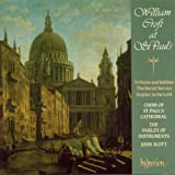 Croft at St Paul's - Te Deum & Burial Service (English Orpheus, Vol 15) /St Paul's Cathedral Choir * Parley of Instruments * Scott