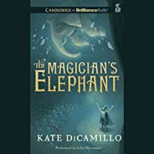 The Magician's Elephant Audiobook by Kate DiCamillo Narrated by Juliet Stevenson