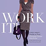 Work It!: Visual Therapy's Guide to Your Ultimate Career Wardrobe