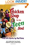 Chicken Soup for the Teen Soul: Real-...