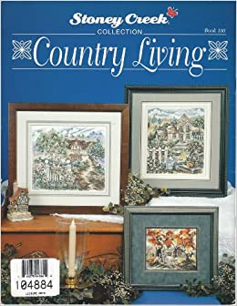 Country living cross stitch pattern by stoney for Country living magazine cross stitch