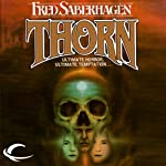 Thorn: The New Dracula, Book 4 (       UNABRIDGED) by Fred Saberhagen Narrated by Robin Bloodworth