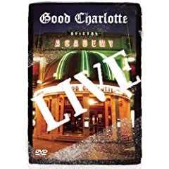 Good Charlotte: Live at Brixton Academy by Good Charlotte