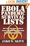 Ebola Pandemic Survival LISTS: The 7...