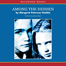 Among the Hidden Audiobook by Margaret Peterson Haddix Narrated by Steven Boyer