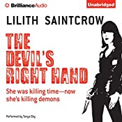 The Devil's Right Hand: Dante Valentine, Book 3 | Lilith Saintcrow