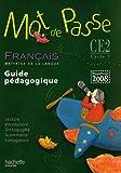 echange, troc Cécile De Ram - Français CE2 Mot de passe : Guide pédagogique, programmes 2008 (1CD audio)