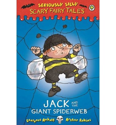 [(Jack and the Giant Spiderweb)] [ By (author) Laurence Anholt ] [October, 2014]