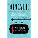 The Arcade: Episode 1, January, The Vintage Boutiqueby Kitty Charles
