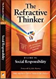 img - for The Refractive Thinker : Vol: VII: Social Responsibility: Ch 3: Corporate Social Responsibility: The Influence of Women Leaders and Entrepreneurs book / textbook / text book