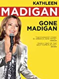 Kathleen Madigan: Gone Madigan