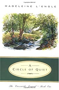 "Cover of ""A Circle of Quiet"""