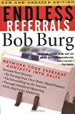 img - for Endless Referrals: Network Your Everyday Contacts Into Sales, New & Updated Edition book / textbook / text book