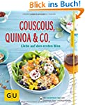 Couscous, Quinoa & Co.: Liebe auf den...