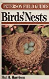 Peterson Field Guide(R) to Eastern Birds' Nests (Peterson Field Guides) (0395483662) by Harrison, Hal H.