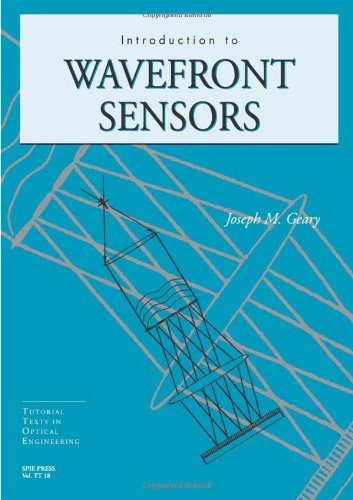 Introduction To Wavefront Sensors (Tutorial Texts In Optical Engineering)