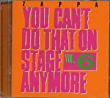 You Can't Do That On Stage Anymore, Vol. 6 [2 CD] by Zappa Records