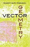 Vector Geometry (Dover Books on Mathematics)