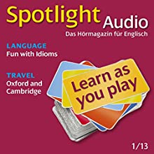 Spotlight Audio - Oxford and Cambridge. 1/2013: Englisch lernen Audio - Oxford und Cambridge (       UNABRIDGED) by div. Narrated by div.