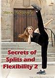 "Stacey Nemour's ""Secrets of Splits & Flexibility 2"""