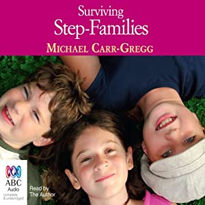 Surviving Step-Families | [Michael Carr-Gregg]