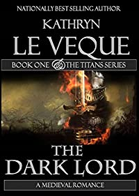 The Dark Lord by Kathryn Le Veque ebook deal