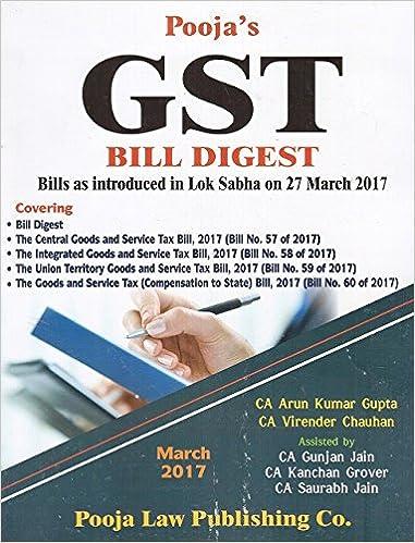 Pooja Law Publishing's GST Bill Digest 2017