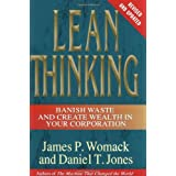 Lean Thinking: Banish Waste and Create Wealth in Your Corporation, Revised and Updated ~ James P. Womack