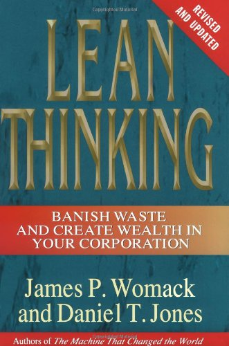 Lean Thinking: Banish Waste and Create Wealth in Your...
