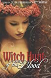 Witch Hunt: Of the Blood