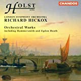Holst: Egdon Heath, Hammersmith, Fugal Overture, Somerset Rhapsody, Etc
