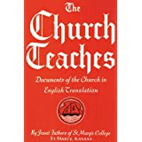The Church Teaches: Documents of the Churchby Jesuit Fathers