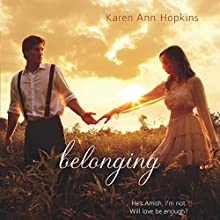 Belonging (       UNABRIDGED) by Karen Ann Hopkins Narrated by Vikas Adam, Emily Bauer, Josh Hurley
