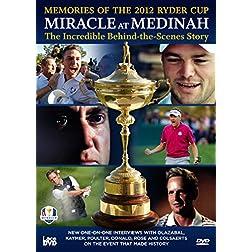 Miracle at Medinah - The Incredible Behind the Scenes Story