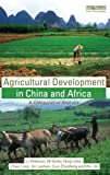 img - for Agricultural Development in China and Africa: A Comparative Analysis book / textbook / text book