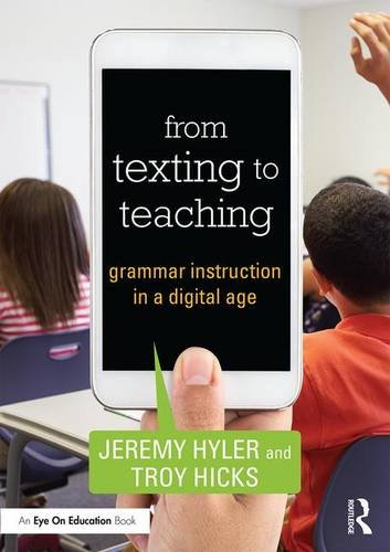 From Texting to Teaching: Grammar Instruction in a Digital Age (Samr Model compare prices)