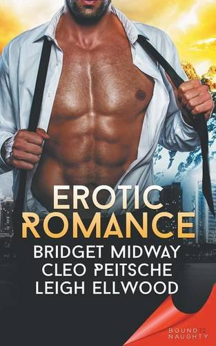 Bound to Be Naughty: Erotic Romance