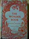 The wonder book: Six stories for children (Watergate classics for children)