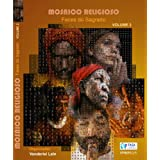 Mosaico Religioso - Faces do Sagrado